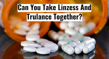 Can You Take Trulance And Linzess Together?
