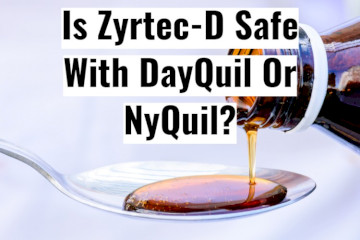Can You Take DayQuil Or NyQuil With Zyrtec-D?