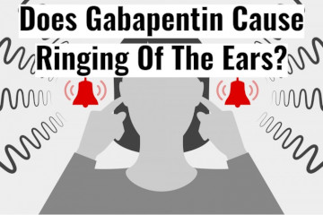 Does Gabapentin Cause Ringing In The Ears?