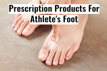Prescription Products For Athlete's Foot