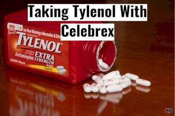 Is It Safe To Take Tylenol With Celebrex?