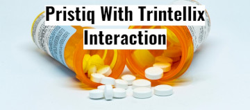 Trintellix With Pristiq Interaction