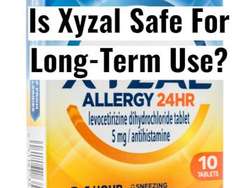 Is It Safe To Take Xyzal Long-Term?
