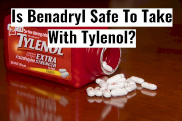 Can You Take Benadryl (Diphenhydramine) With Tylenol?