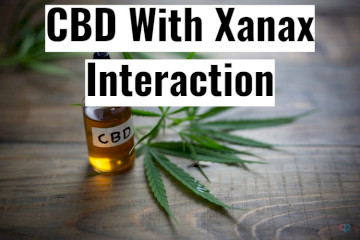 CBD With Xanax Interaction
