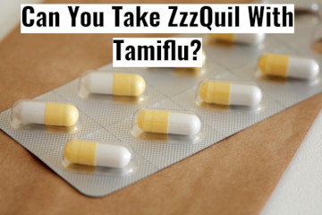 Is It Safe To Take ZzzQuil And Tamiflu Together?