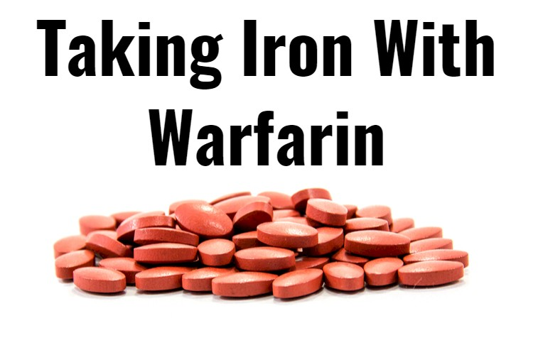 Iron Pills With Text- Taking With Warfarin