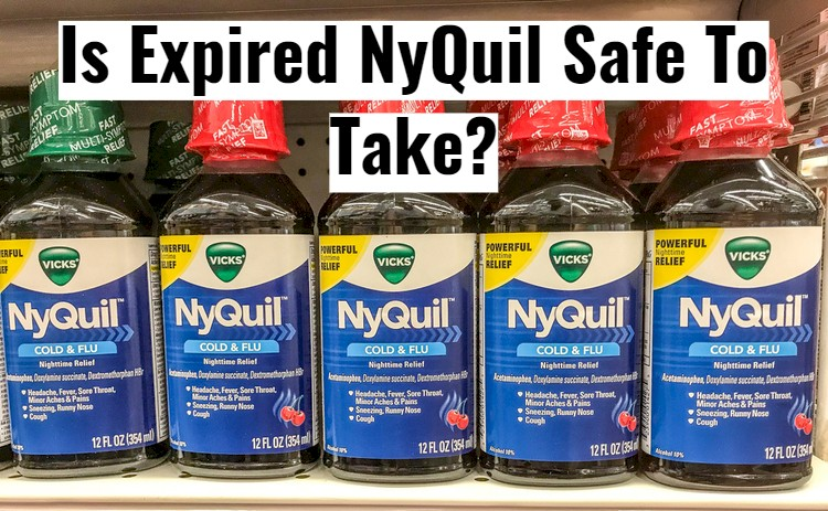 NyQuil Bottles On Shelf With Text - Safe to take expired nyquil