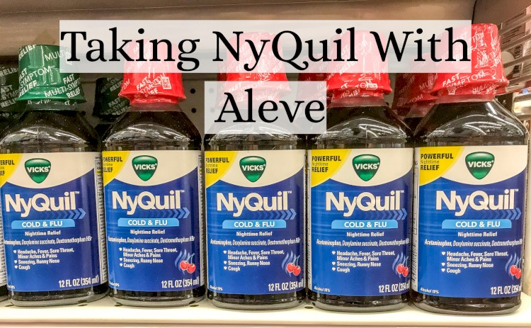 NyQuil On Shelf With Text - Taking NyQuil With Aleve