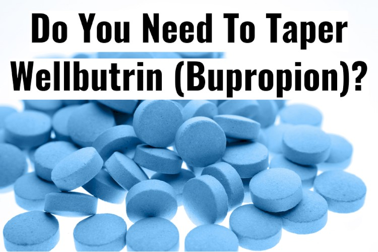 Blue Pills On White Background With Text - Do You Need To Taper Wellbutrin?