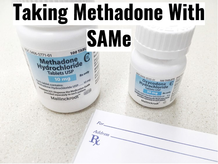 Methadone bottle with text - taking with SAMe